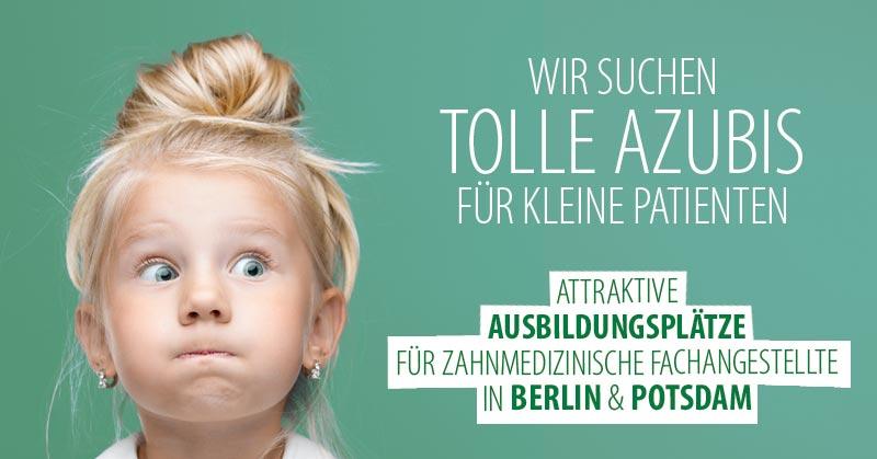 Ausbildungsplatz als ZFA - Dr. Dörfer KFO Berlin & Potsdam